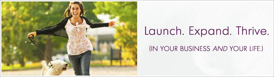 Launch. Expand. Thrive.