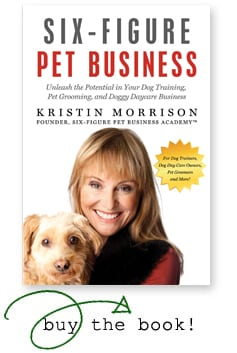 six figure pet business - kristin morrison