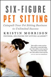 Six-Figure Pet Sitting Book