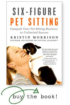 Six-Figure Pet Sitting - Kristin Morrison