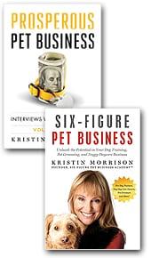 E-Book Bundle: Prosperous Pet Business and Six-Figure Pet Business
