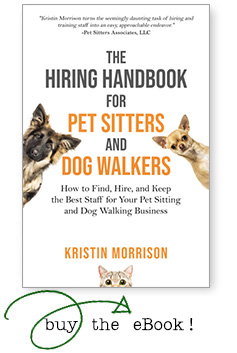 The Hiring Handbook for Pet Sitters and Dog Walkers