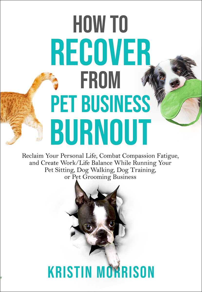 How to Recover from Pet Business Burnout eBook